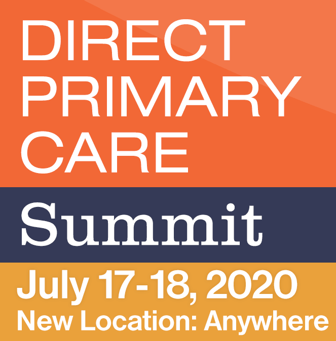 Direct Primary Care Summit - virtual for 2020